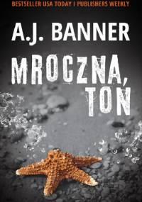 Mroczna toń - A.J. Banner