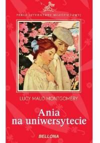 Ania na Uniwersytecie - Lucy Maud Montgomery