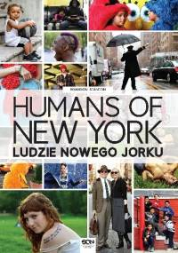 Humans of New York. Ludzie Nowego Jorku - Brandon Stanton