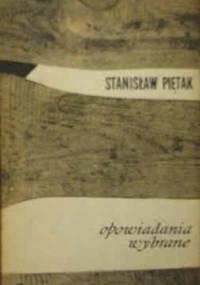 Opowiadania wybrane - Stanisław Piętak