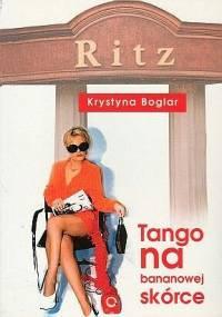 Tango na bananowej skórce - Krystyna Boglar