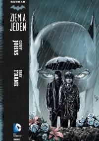 Batman - Ziemia Jeden: Tom 1