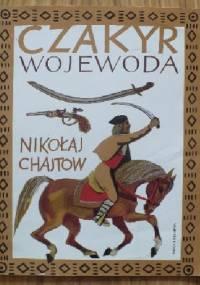 Czakyr wojewoda - Nikołaj Chajtow