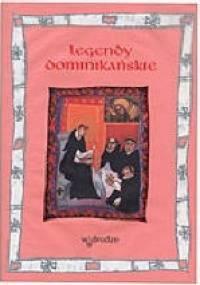 Legendy dominikańskie - praca zbiorowa