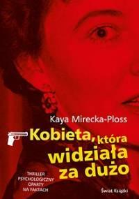 Kobieta, która widziała za dużo - Kaya Mirecka-Ploss
