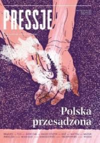 Pressje, teka 44/2016. Polska przesądzona - Redakcja pisma Pressje