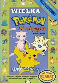 Wielka księga Pokemon - Maria S. Barbo