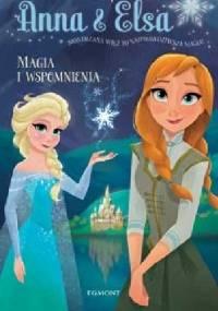 Anna & Elsa. Magia i wspomnienia - Erica David