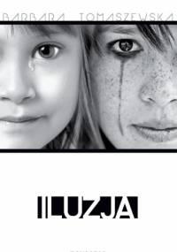 Iluzja - Barbara Tomaszewska