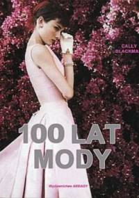 100 lat mody - Cally Blackman