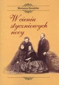 W cieniu styczniowych nocy - Marianna Zawadzka