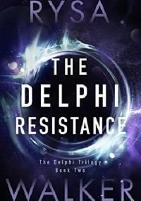 The Delphi Resistance - Rysa Walker