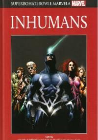 Inhumans: Geneza niezrównanych Inhumans/ Sekretna inwazja: Inhumans - Stan Lee, Joe Pokaski