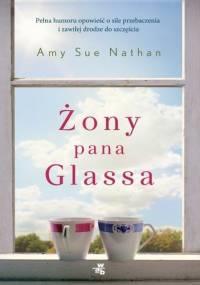 Żony pana Glassa - Amy Sue Nathan