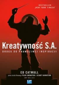 Kreatywność S.A - Amy Wallace, Ed Catmull