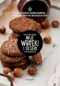 Moje wypieki i desery - Dorota Świątkowska