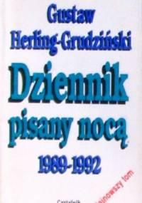 Dziennik pisany nocą 1989-1992 - Gustaw Herling-Grudziński