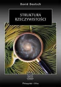 Struktura rzeczywistości - David Deutsch