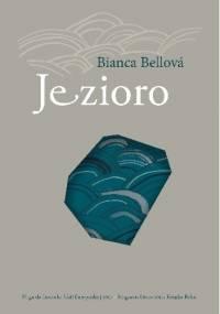 Jezioro - Bianca Bellová