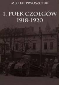 1. Pułk Czołgów 1918-1920 - Michał Piwoszczuk