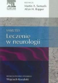Leczenie w neurologii - Allan H. Ropper, Martin A. Samuels