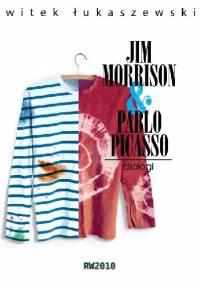 Dialogi 2. Jim Morrison & Pablo Picasso - Witek Łukaszewski
