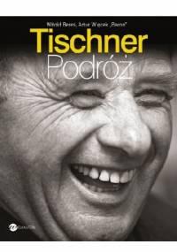 "Tischner. Podróż - Witold Bereś, Artur ""Baron"" Więcek"