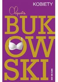 Kobiety - Charles Bukowski