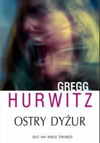 Ostry dyżur - Gregg Hurwitz