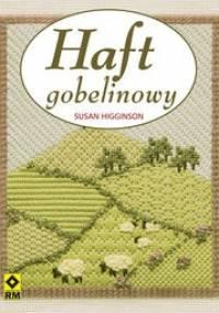 Haft gobelinowy - Susan Higginson