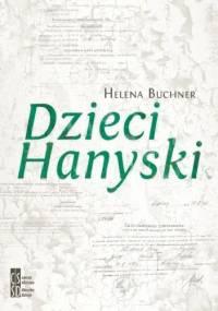 Dzieci Hanyski - Helena Buchner