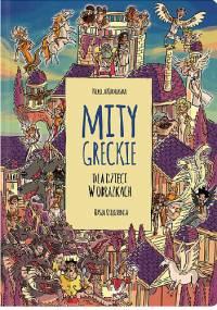 Mity greckie dla dzieci w obrazkach - Nikola Kucharska