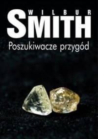 Poszukiwacze przygód - Wilbur Smith