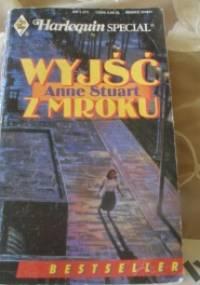 Wyjść z mroku - Anne Stuart