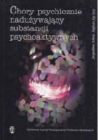 Chory psychicznie nadużywający substancji psychoaktywnych: czyj pacjent? - Jacqueline Cohen, Stephen Jay Levy