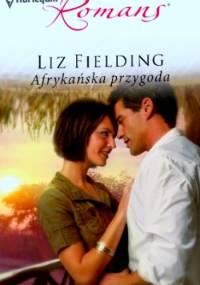 Afrykańska przygoda - Liz Fielding