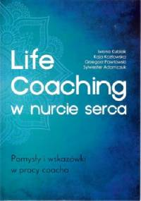 Life coaching w nurcie serca