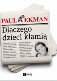 Dlaczego dzieci kłamią - Paul Ekman