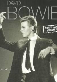David Bowie. Nieoficjalna biografia - Sean Egan