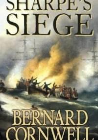 Sharpe's Siege : Richard Sharpe and the Winter Campaign, 1814 - Bernard Cornwell