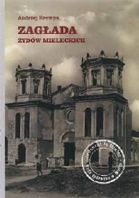 Zagłada Żydów mieleckich - Andrzej Krempa