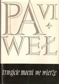 Trwajcie mocni we wierze - Paweł VI