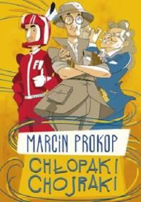 Chłopaki chojraki - Marcin Prokop