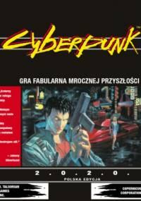 Cyberpunk. Gra fabularna mrocznej przyszłości - Mike Pondsmith