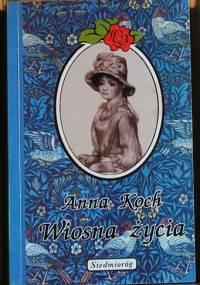 Wiosna życia - Anna Koch