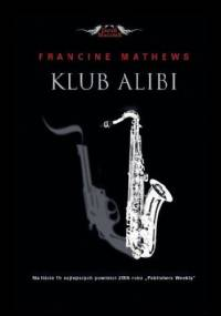 Klub Alibi - Francine Mathews