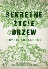 Sekretne życie drzew - Peter Wohlleben