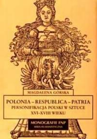 Polonia - Respublica - Patria - Magdalena Górska