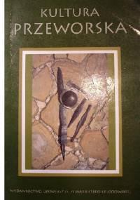 Kultura Przeworska - Andrzej Kokowski, Sylwester Czopek