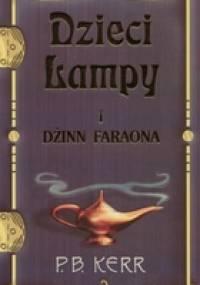 Dzieci lampy i Dżinn Faraona - Philip Kerr